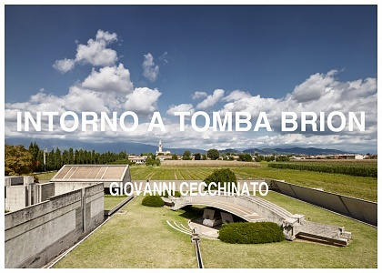 """Presentazione """"Tomba Brion"""" per 11 Ed. Trevignano Fotografia"""